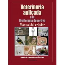 Veterinaria aplicada a la Ornitología Deportiva, 2ª Edición