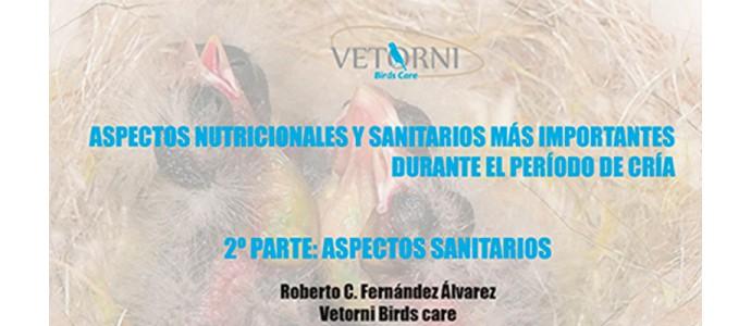 Aspectos sanitarios más importantes durante la cría de canarios y otras aves de jaula.
